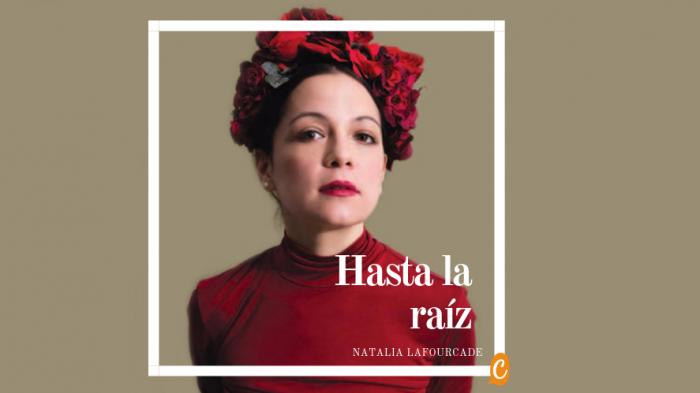 Hasta La Raíz Natalia Lafourcade Gerundio Y Subjuntivo